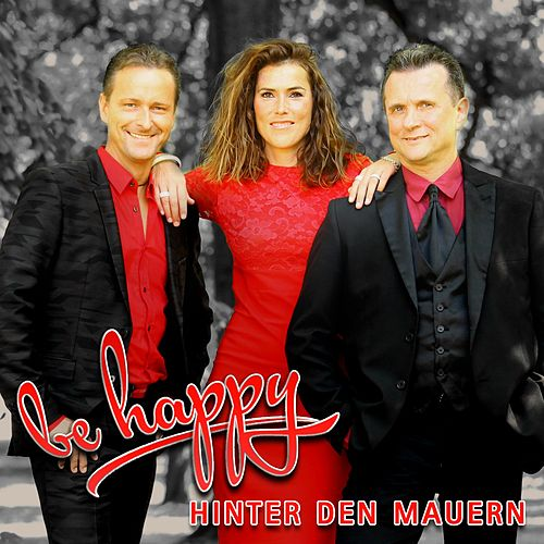 Hinter den Mauern de Be-Happy