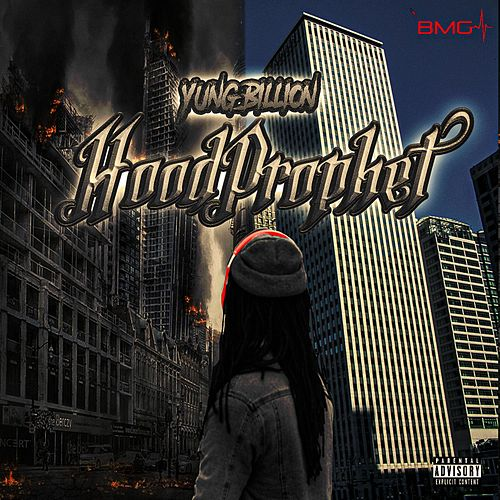 Hood Prophet by Yung Billion