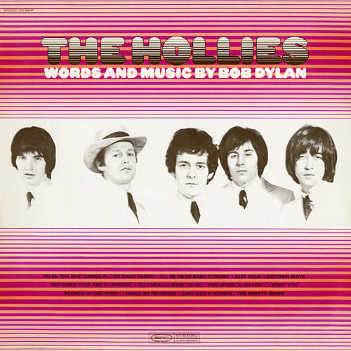 Words and Music By Bob Dylan by The Hollies