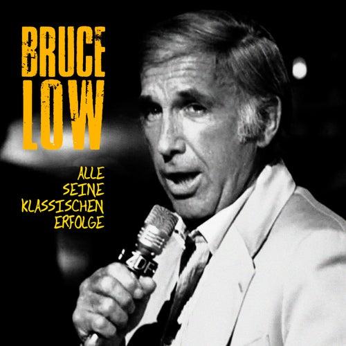 Alle seine klassischen Erfolge (Remastered) von Bruce Low