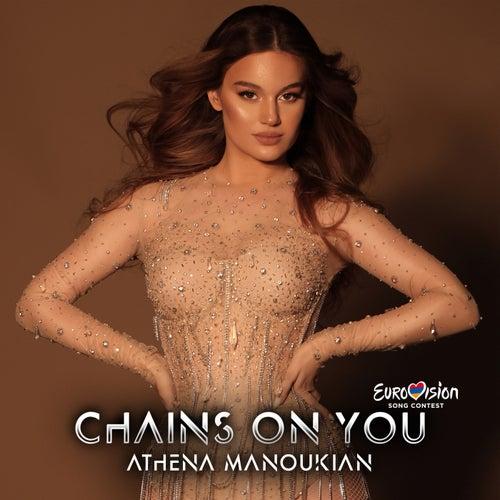 Chains On You (Eurovision Edition) by Athena Manoukian