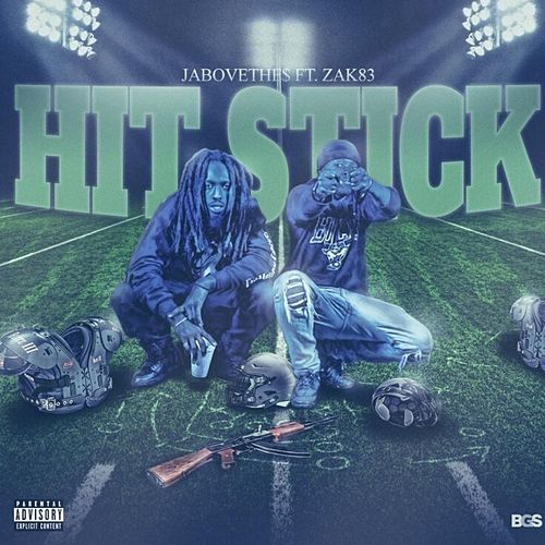 Hit Stick by J Above the $
