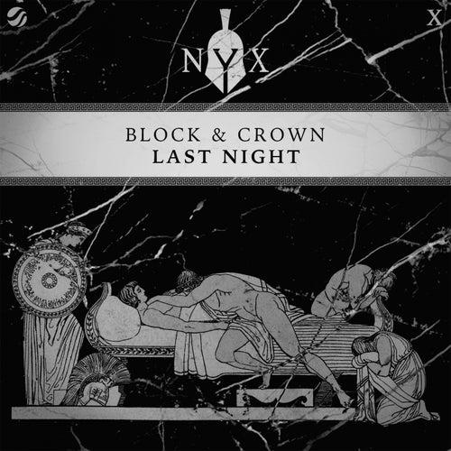 Last Night de Block and Crown