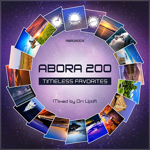 Abora 200: Timeless Favorites (Mixed by Ori Uplift) van Ori Uplift
