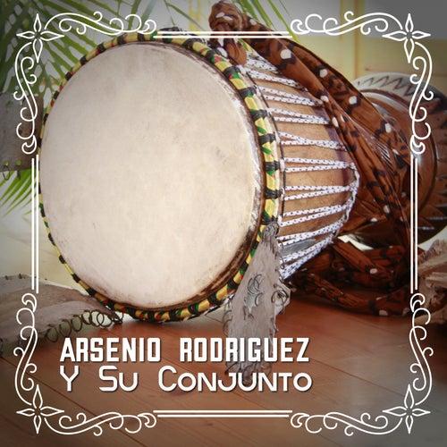 Arsenio Rodriguez y Su Conjunto von Arsenio Rodriguez
