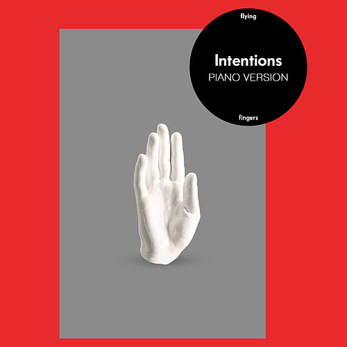 Intentions (Piano Version) von Flying Fingers