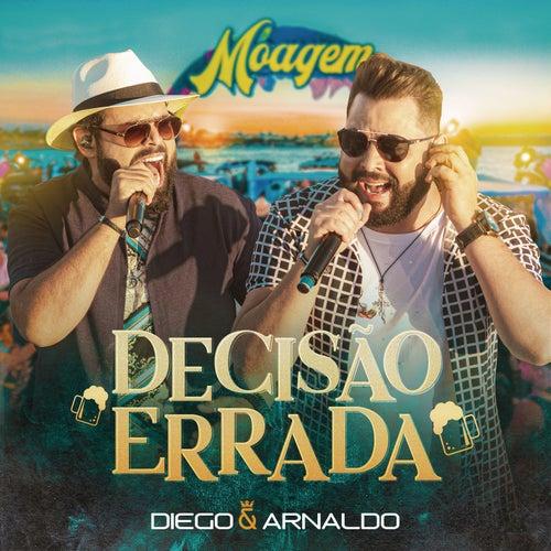 Decisão Errada (Ao Vivo) de Diego & Arnaldo