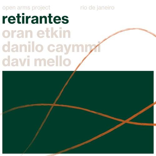 Retirantes von Oran Etkin