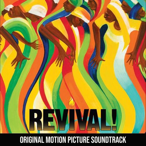 Revival! (Original Motion Picture Soundtrack) by Various Artists