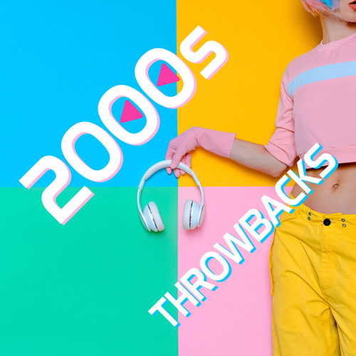 2000s Throwbacks by Various Artists