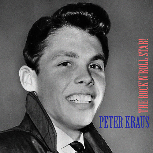 The Rock 'n' Roll Star (Remastered) by Peter Kraus