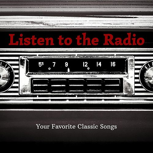 Listen to the Radio. de Various Artists