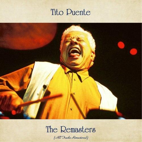 The Remasters (All Tracks Remastered) von Tito Puente