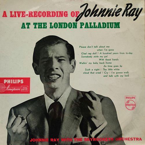 A Live Recording of Johnnie Ray at the London Palladium by Johnnie Ray