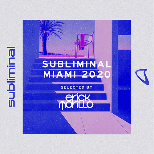 Subliminal Miami 2020 (Mixed by Erick Morillo) by Erick Morillo