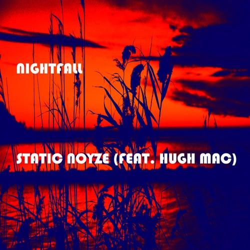Nightfall (feat. Hugh Mac) by Static Noyze