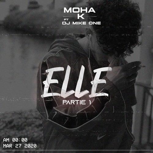 Elle (pt.1) de Moha K
