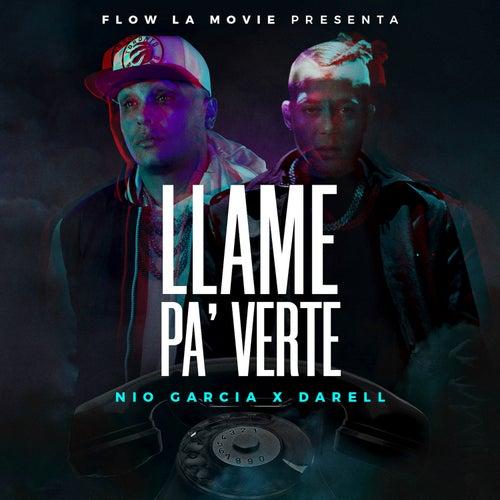 Llamé Pa' Verte by Nio Garcia