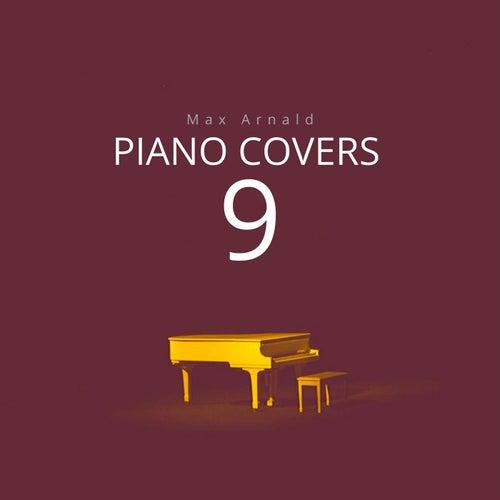 Piano Covers 9 von Max Arnald