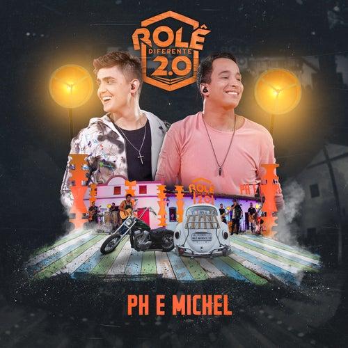 Rolê Diferente 2.0 (Ao Vivo Em Goiânia / 2019) by PH e Michel