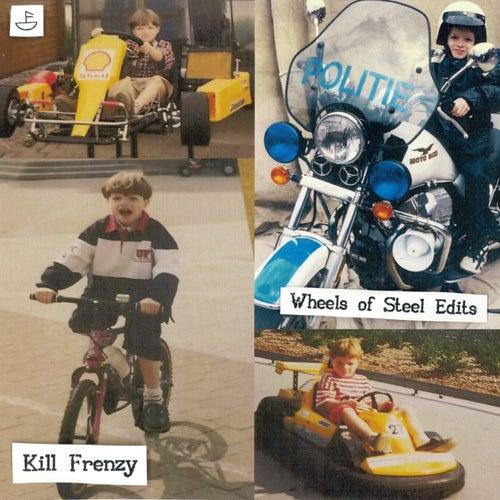 Wheels of Steel Edits by Kill Frenzy