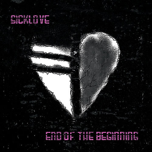 End of the Beginning by Sicklove