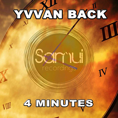 4 Minutes (JL, Yvvan Back Remix) von Yvvan Back