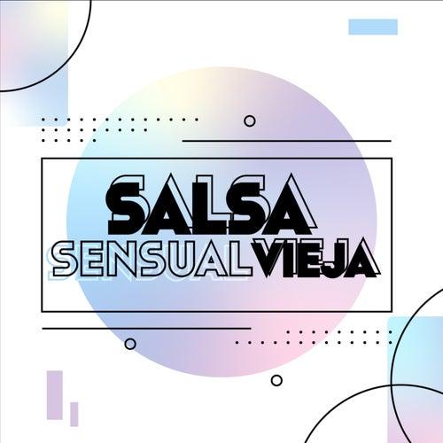 Salsa sensual Vieja de Various Artists