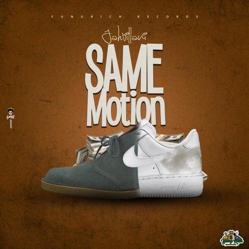 Same Motion by Jahvillani