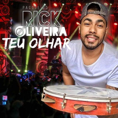 Teu Olhar (Ao Vivo) de Pagode do Rick Oliveira
