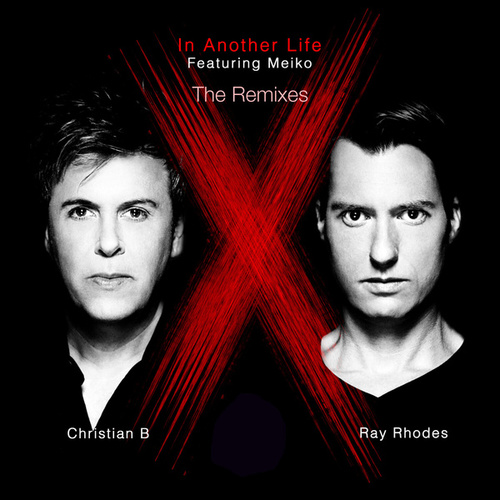 In Another Life (The Remixes) von Ray Rhodes