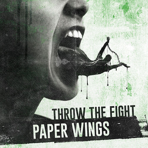 Paper Wings by Throw The Fight