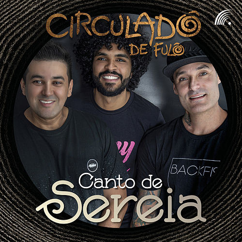 Canto de Sereia by Circuladô de Fulô