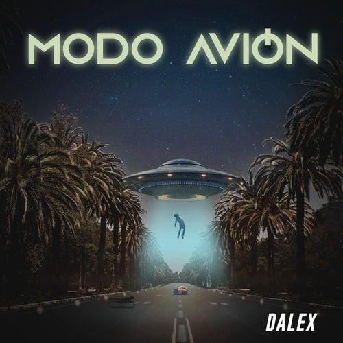 Modo Avión by Dalex