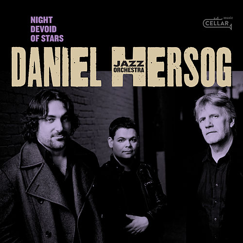 Night Devoid of Stars fra Daniel Hersog Jazz Orchestra