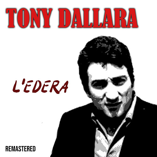 L'edera (Remastered) di Tony Dallara
