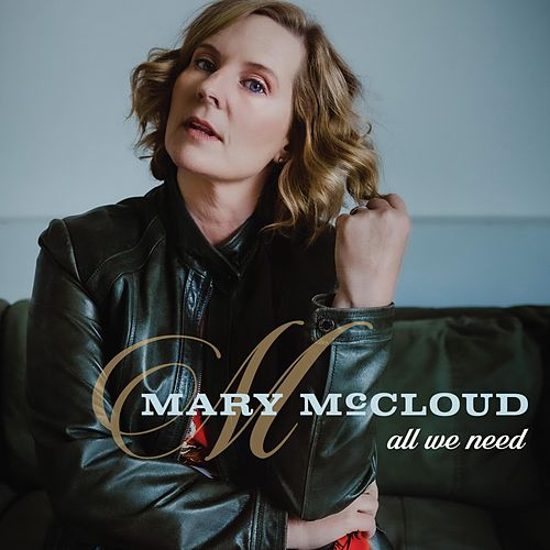All We Need de Mary McCloud