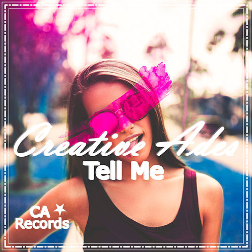 Tell Me de Creative Ades