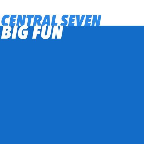 Big Fun de Central Seven