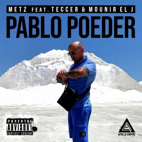 PABLO POEDER by Metz