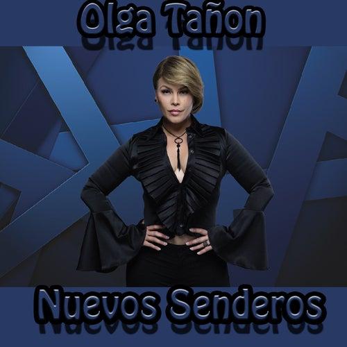 Nuevos Senderos by Olga Tañón