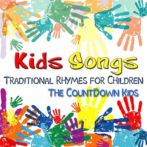 Kids Songs: Traditional Rhymes for Children de The Countdown Kids