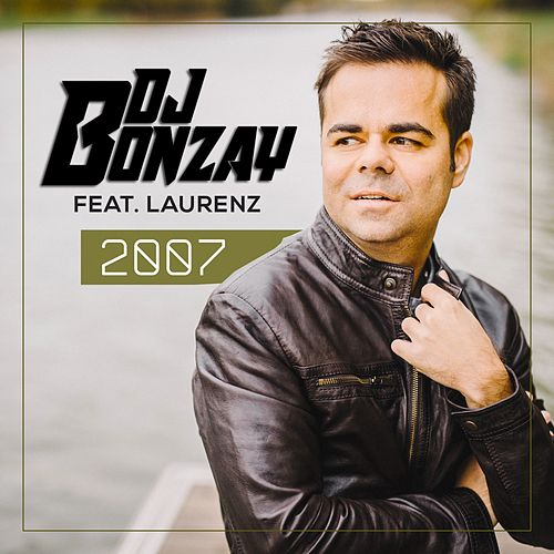 2007 by DJ Bonzay