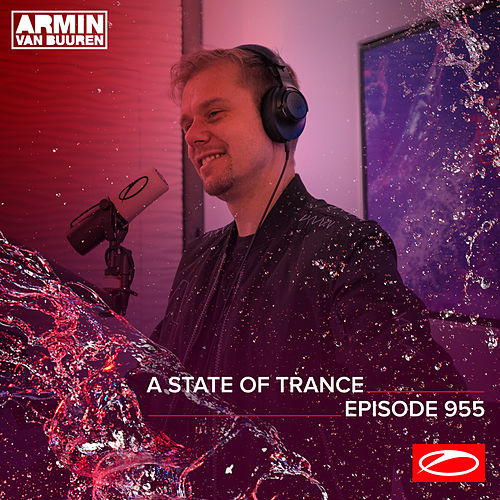ASOT 955 - A State Of Trance Episode 955 by Armin Van Buuren