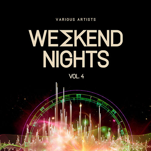Weekend Nights, Vol. 4 von Various Artists