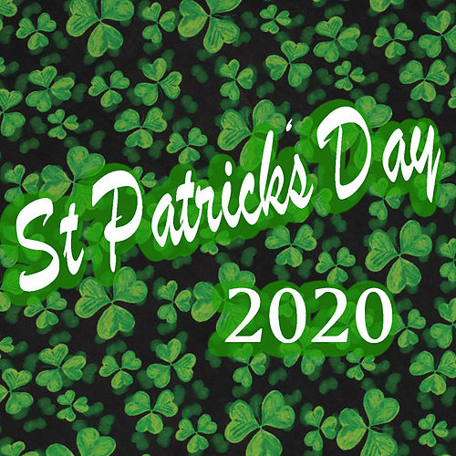 St Patrick's Day 2020 by Various Artists