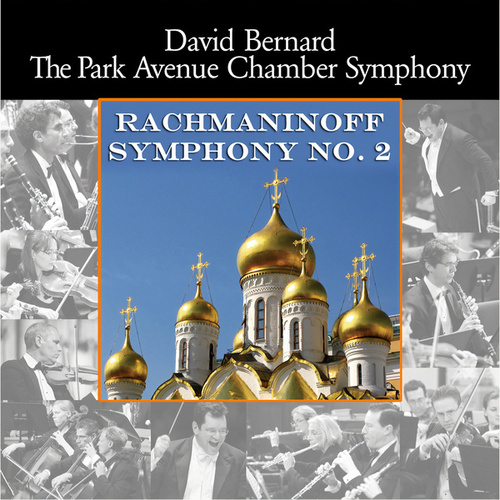 Rachmaninov: Symphony no. 2 von David Bernard