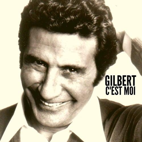 Gilbert C'est Moi de Gilbert Becaud