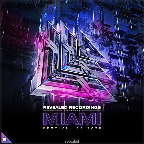 Revealed Recordings presents Miami Festival EP 2020 by Revealed Recordings