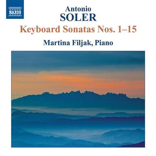 Soler: Keyboard Sonatas Nos. 1-15 by Martina Filjak